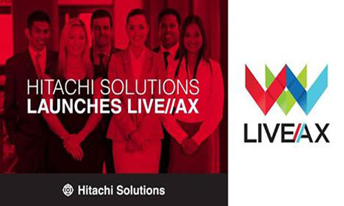 Hitachi Solutions Offers Live//AX To Optimize, Enhance Existing Microsoft Dynamics AX Systems