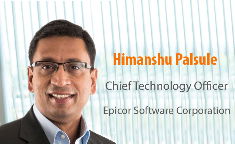 Himanshu Palsule | Chief Technology Officer | Epicor Software Corporation
