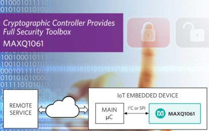 Maxim's New Cryptographic Controller Implement Turnkey Security for Connected Devices