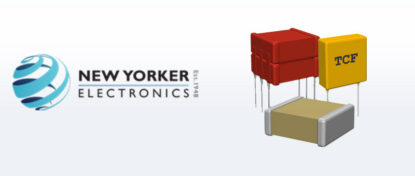 New Yorker Electronics Now Ships Newly Developed Material Fuels High-Voltage Capacitors