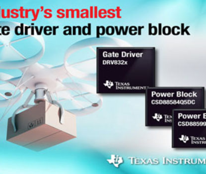 TI Unveils Industry's Smallest Gate Drivers and Power MOSFET Solution for Motor Control