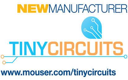 Mouser, TinyCircuits Inks Global Distribution Deal