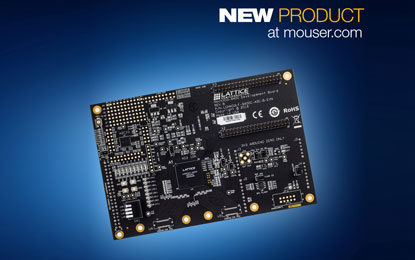 Now Mouser to Provide MachXO3-9400 Dev Board from Lattice Semiconductor