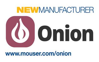Mouser Electronics, Onion Corporation