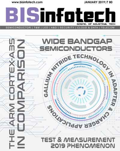 bisinfotech Electronics Semiconductor Magazine january 2019