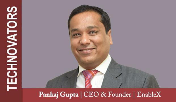 Pankaj Gupta, CEO and Founder, EnableX