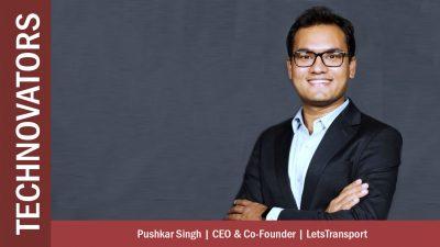 Pushkar Singh, CEO & Co-founder, LetsTransport